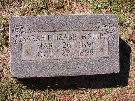 SHIPP, SARAH ELIZABETH - Dallas County, Arkansas | SARAH ELIZABETH SHIPP - Arkansas Gravestone Photos