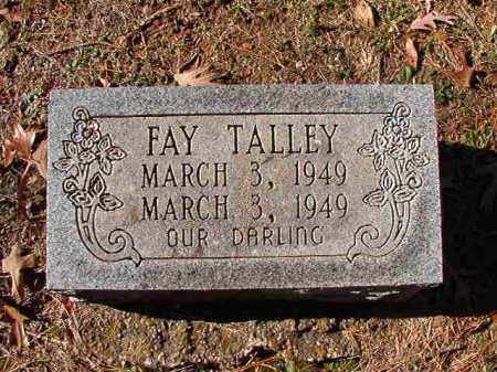 TALLEY, FAY - Dallas County, Arkansas | FAY TALLEY - Arkansas Gravestone Photos