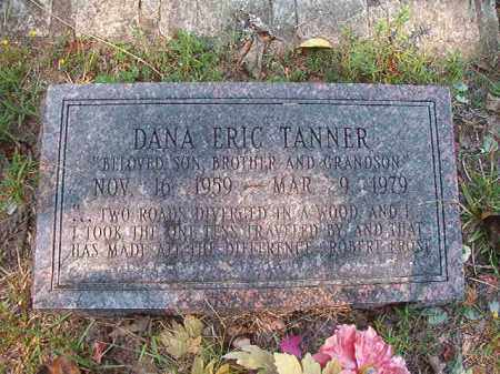 TANNER, DANA ERIC - Dallas County, Arkansas | DANA ERIC TANNER - Arkansas Gravestone Photos