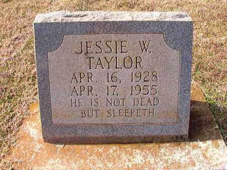 TAYLOR, JESSIE W - Dallas County, Arkansas | JESSIE W TAYLOR - Arkansas Gravestone Photos