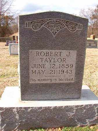 TAYLOR, ROBERT J - Dallas County, Arkansas | ROBERT J TAYLOR - Arkansas Gravestone Photos