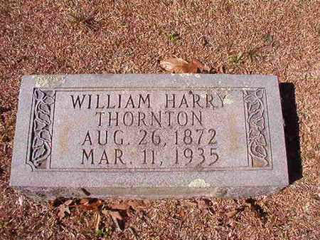 THORNTON, WILLIAM HARRY - Dallas County, Arkansas | WILLIAM HARRY THORNTON - Arkansas Gravestone Photos
