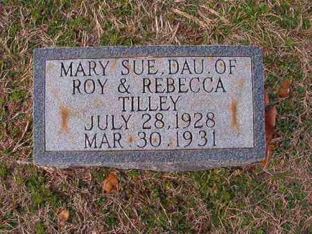 TILLEY, MARY SUE - Dallas County, Arkansas | MARY SUE TILLEY - Arkansas Gravestone Photos