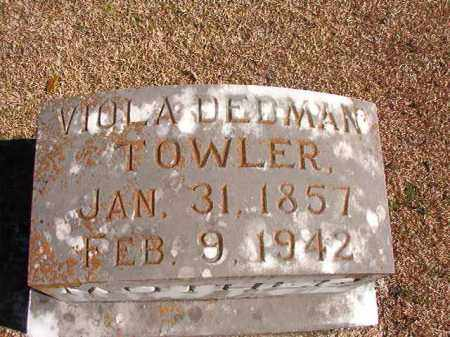 DEDMAN TOWLER, VIOLA - Dallas County, Arkansas | VIOLA DEDMAN TOWLER - Arkansas Gravestone Photos