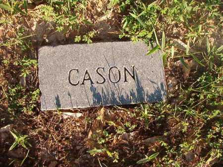 UNKNOWN, CASON - Dallas County, Arkansas | CASON UNKNOWN - Arkansas Gravestone Photos