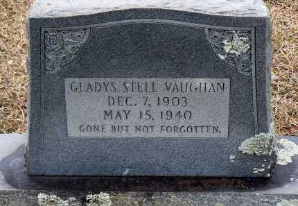 STELL VAUGHAN, GLADYS - Dallas County, Arkansas | GLADYS STELL VAUGHAN - Arkansas Gravestone Photos