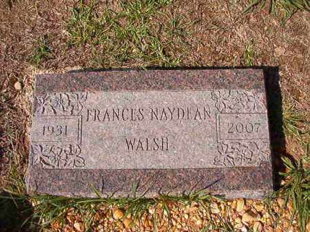 WALSH, FRANCES NAYDEAN - Dallas County, Arkansas | FRANCES NAYDEAN WALSH - Arkansas Gravestone Photos