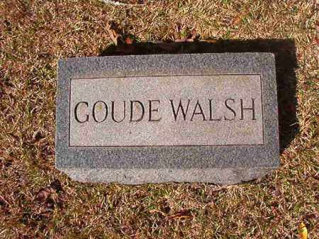 WALSH, GOUDE - Dallas County, Arkansas | GOUDE WALSH - Arkansas Gravestone Photos