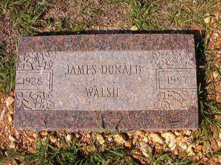 WALSH, JAMES DONALD - Dallas County, Arkansas | JAMES DONALD WALSH - Arkansas Gravestone Photos