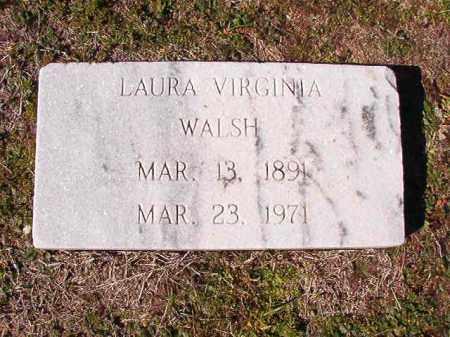 WALSH, LAURA VIRGINIA - Dallas County, Arkansas | LAURA VIRGINIA WALSH - Arkansas Gravestone Photos