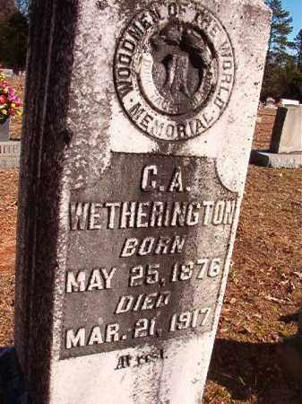 WETHERINGTON, C A - Dallas County, Arkansas | C A WETHERINGTON - Arkansas Gravestone Photos