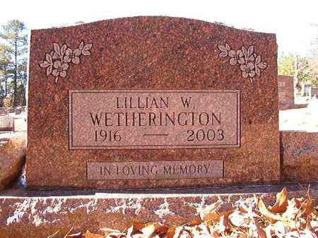 WETHERINGTON, LILLIAN W - Dallas County, Arkansas | LILLIAN W WETHERINGTON - Arkansas Gravestone Photos