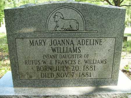 WILLIAMS, MARY JOANNA ADELINE - Dallas County, Arkansas | MARY JOANNA ADELINE WILLIAMS - Arkansas Gravestone Photos