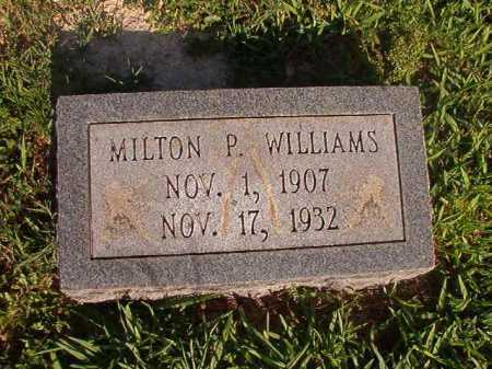 WILLIAMS, MILTON P - Dallas County, Arkansas | MILTON P WILLIAMS - Arkansas Gravestone Photos