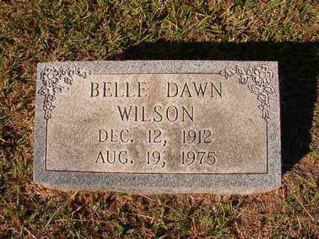 DAWN WILSON, BELLE - Dallas County, Arkansas | BELLE DAWN WILSON - Arkansas Gravestone Photos