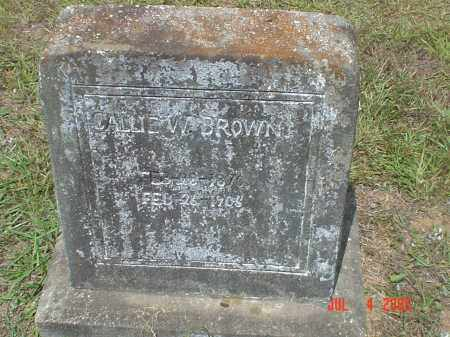 "BROWN, MARTHA CAROLINA ""CALLIE"" - Drew County, Arkansas 