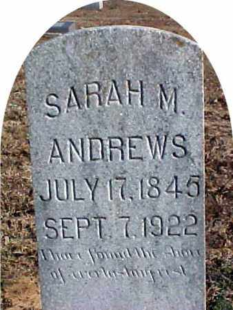 ANDREWS, SARAH M. - Faulkner County, Arkansas | SARAH M. ANDREWS - Arkansas Gravestone Photos
