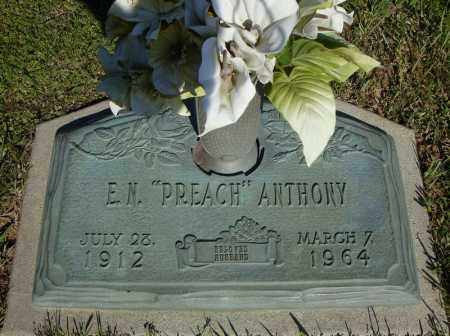 "ANTHONY, E.N. ""PREACH"" - Faulkner County, Arkansas 