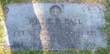 BALL (VETERAN WWII), WILLIE R - Faulkner County, Arkansas | WILLIE R BALL (VETERAN WWII) - Arkansas Gravestone Photos