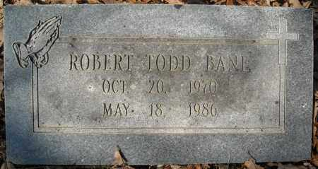 BANE, ROBERT TODD - Faulkner County, Arkansas | ROBERT TODD BANE - Arkansas Gravestone Photos