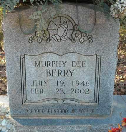BERRY, MURPHY DEE - Faulkner County, Arkansas | MURPHY DEE BERRY - Arkansas Gravestone Photos
