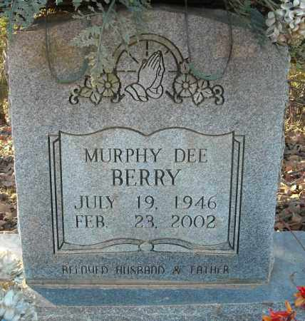 BERRY, MURPHY DEE - Faulkner County, Arkansas | MURPHY DEE BERRY - Arkansas Gravestone Photos