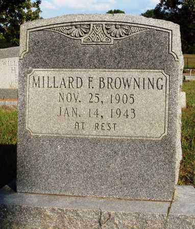 BROWNING, MILLARD F. - Faulkner County, Arkansas | MILLARD F. BROWNING - Arkansas Gravestone Photos