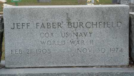 BURCHFIELD  (VETERAN WWII), JEFF FABER - Faulkner County, Arkansas | JEFF FABER BURCHFIELD  (VETERAN WWII) - Arkansas Gravestone Photos