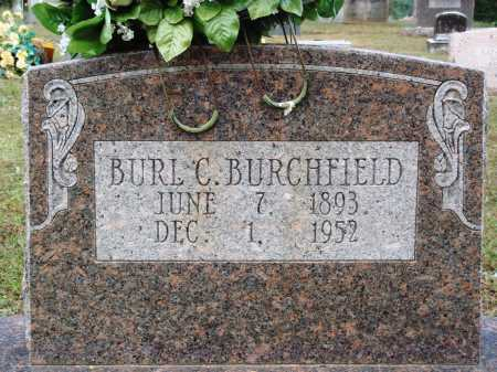 BURCHFIELD, BURL C. - Faulkner County, Arkansas | BURL C. BURCHFIELD - Arkansas Gravestone Photos