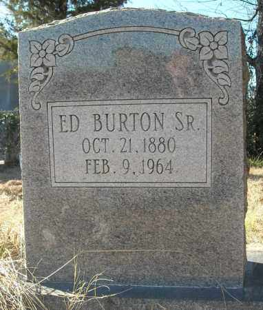 BURTON, SR., ED - Faulkner County, Arkansas | ED BURTON, SR. - Arkansas Gravestone Photos