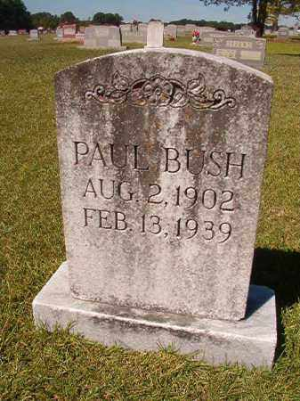 BUSH, PAUL - Faulkner County, Arkansas | PAUL BUSH - Arkansas Gravestone Photos