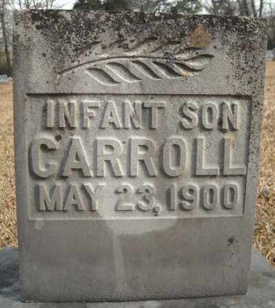 CARROLL, INFANT SON - Faulkner County, Arkansas | INFANT SON CARROLL - Arkansas Gravestone Photos