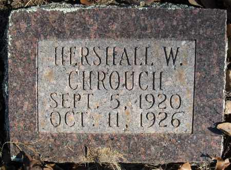 CHROUCH, HERSHALL W. - Faulkner County, Arkansas | HERSHALL W. CHROUCH - Arkansas Gravestone Photos
