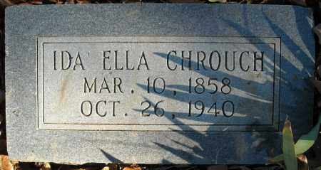 CHROUCH, IDA ELLA - Faulkner County, Arkansas | IDA ELLA CHROUCH - Arkansas Gravestone Photos