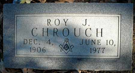 CHROUCH, ROY J. - Faulkner County, Arkansas | ROY J. CHROUCH - Arkansas Gravestone Photos