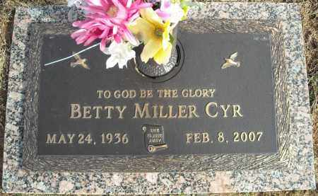 MILLER CYR, BETTY - Faulkner County, Arkansas | BETTY MILLER CYR - Arkansas Gravestone Photos