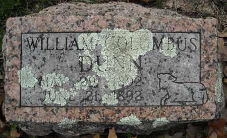 DUNN, WILLIAM COLUMBUS - Faulkner County, Arkansas   WILLIAM COLUMBUS DUNN - Arkansas Gravestone Photos