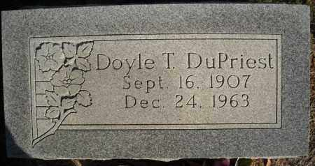DUPRIEST, DOYLE T. - Faulkner County, Arkansas | DOYLE T. DUPRIEST - Arkansas Gravestone Photos