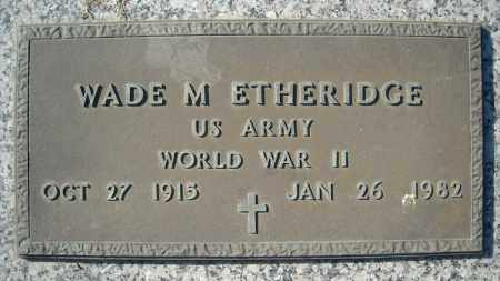ETHERIDGE (VETERAN WWII), WADE M - Faulkner County, Arkansas | WADE M ETHERIDGE (VETERAN WWII) - Arkansas Gravestone Photos