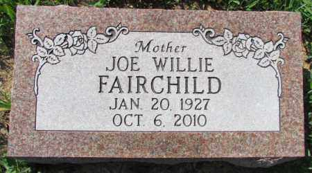 FAIRCHILD, JOE WILLIE - Faulkner County, Arkansas | JOE WILLIE FAIRCHILD - Arkansas Gravestone Photos