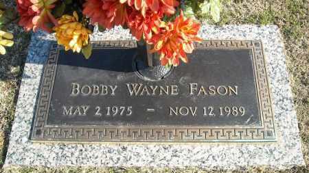 FASON, BOBBY WAYNE - Faulkner County, Arkansas | BOBBY WAYNE FASON - Arkansas Gravestone Photos