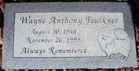 FAULKNER, WAYNE ANTHONY - Faulkner County, Arkansas | WAYNE ANTHONY FAULKNER - Arkansas Gravestone Photos