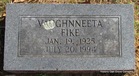 FIKE, VAUGHNNEETA - Faulkner County, Arkansas | VAUGHNNEETA FIKE - Arkansas Gravestone Photos