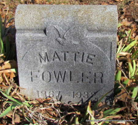 FOWLER, MATTIE - Faulkner County, Arkansas | MATTIE FOWLER - Arkansas Gravestone Photos
