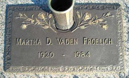 VADEN FROELICH, MARTHA D. - Faulkner County, Arkansas | MARTHA D. VADEN FROELICH - Arkansas Gravestone Photos