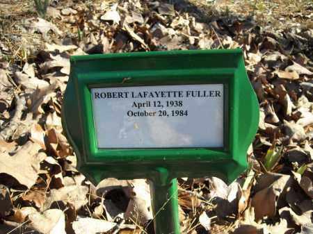 FULLER, ROBERT LAFAYETTE - Faulkner County, Arkansas | ROBERT LAFAYETTE FULLER - Arkansas Gravestone Photos