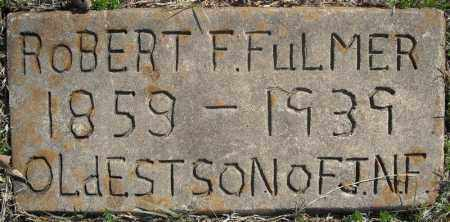 FULMER, ROBERT F. - Faulkner County, Arkansas | ROBERT F. FULMER - Arkansas Gravestone Photos