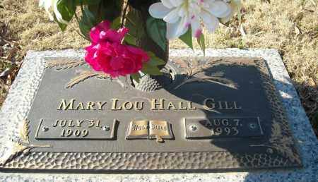 HALL GILL, MARY LOU - Faulkner County, Arkansas | MARY LOU HALL GILL - Arkansas Gravestone Photos