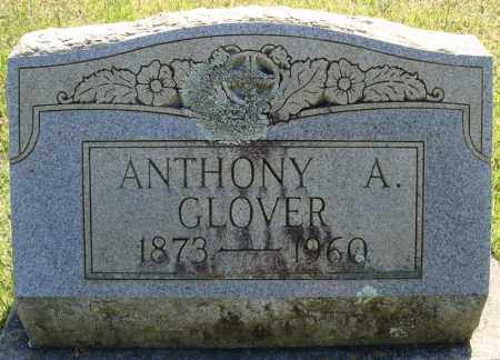GLOVER, ANTHONY A. - Faulkner County, Arkansas | ANTHONY A. GLOVER - Arkansas Gravestone Photos
