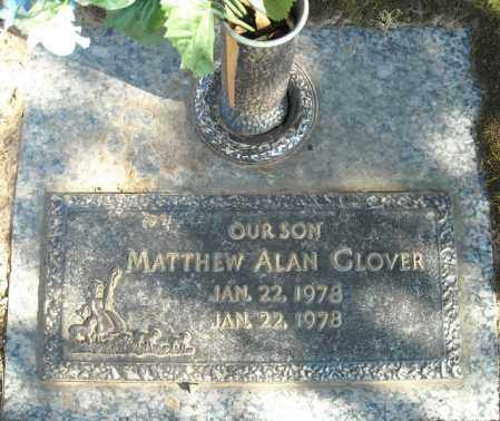 GLOVER, MATTHEW ALAN - Faulkner County, Arkansas | MATTHEW ALAN GLOVER - Arkansas Gravestone Photos